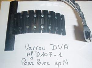 Verrou Deprat Verrou DVA réf D107-1 pour lame épaisseur 14 mm